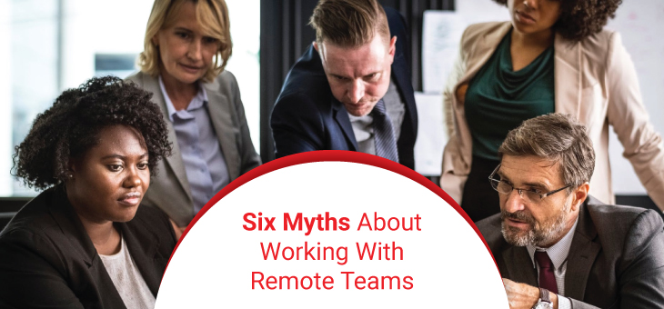 Myths About Remote Teams